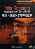 彼得·施莱米尔的神奇故事/外教社德语分级注释有声读物系列