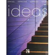 IDEAS(SPACES ESPACIOS ESPACES RAUME)