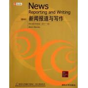 新闻报道与写作(第11版影印新闻与传播系列教材)/英文原版系列