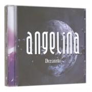 CD DREAMKI ANGELINA