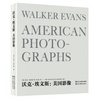 沃克·埃文斯--美国影像(精)