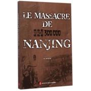 南京大屠杀(新编)(法文版)
