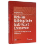 High-Rise Buildings Under Multi-Hazard Environment(精)