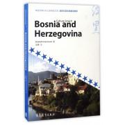 波斯尼亚和黑塞哥维那(英文版)/体验世界文化之旅阅读文库